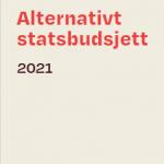 Forside til SVs alternative statsbudsjett 2021